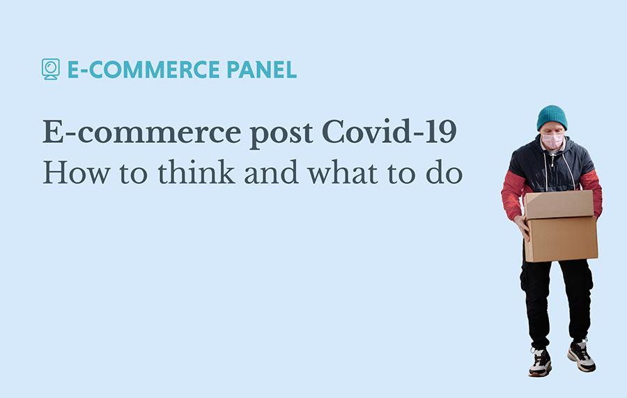 E-commerce post Covid-19